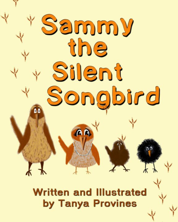 View Sammy the Silent Songbird by Tanya Provines