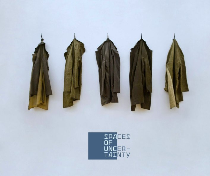 View Spaces of Uncertainty by The Bakery Collective