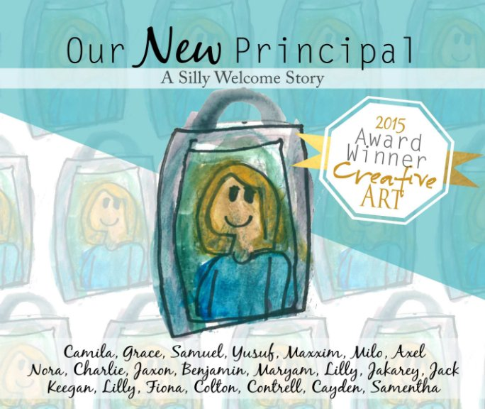 View Our New Principal by Valentine Hills First Graders