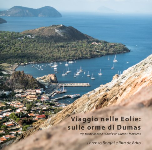 View Trip to the Aeolian Islands: on Dumas' footsteps by Lorenzo Borghi & Rita de Brito