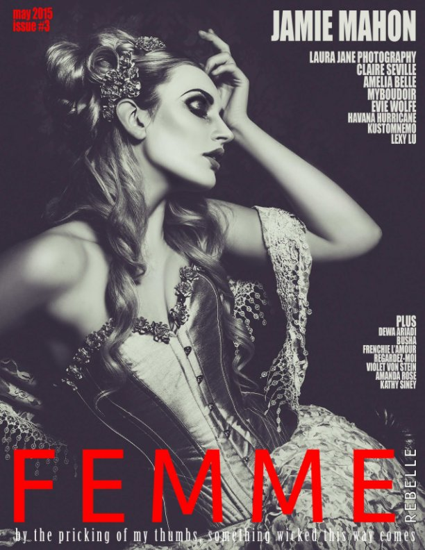 View Femme Rebelle Magazine - May Issue by Nicola Grimshaw-Mitchell LSWPP