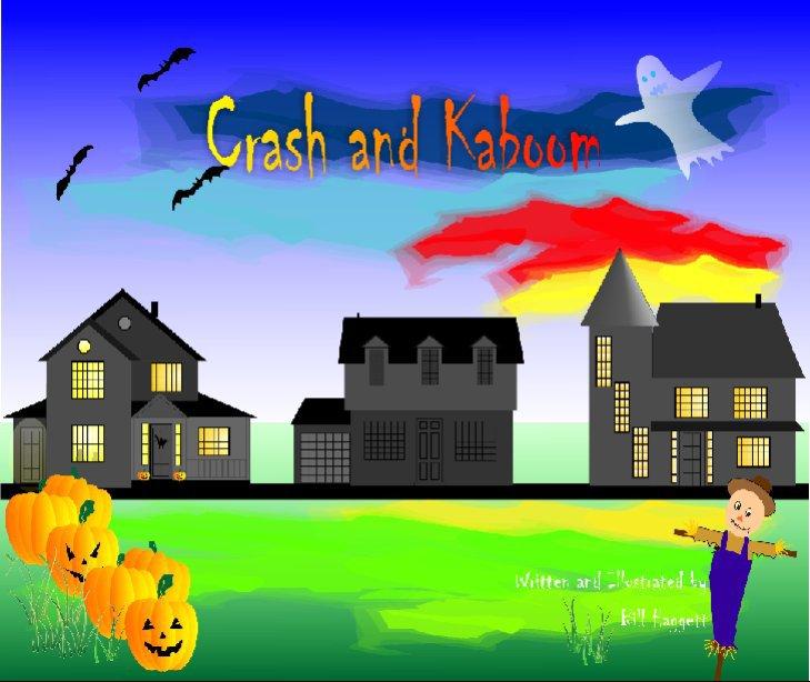 Ver Crash and Kaboom - Halloween Edition por Bill Haggett