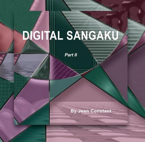 View Digital Sangaku Part II by Jean Constant