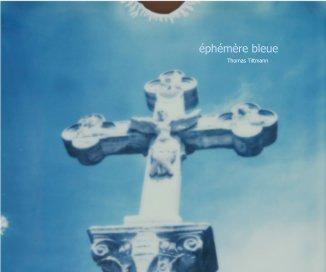 éphémère bleue book cover