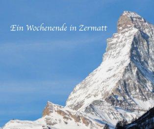 Ein Wochenende in Zermatt book cover