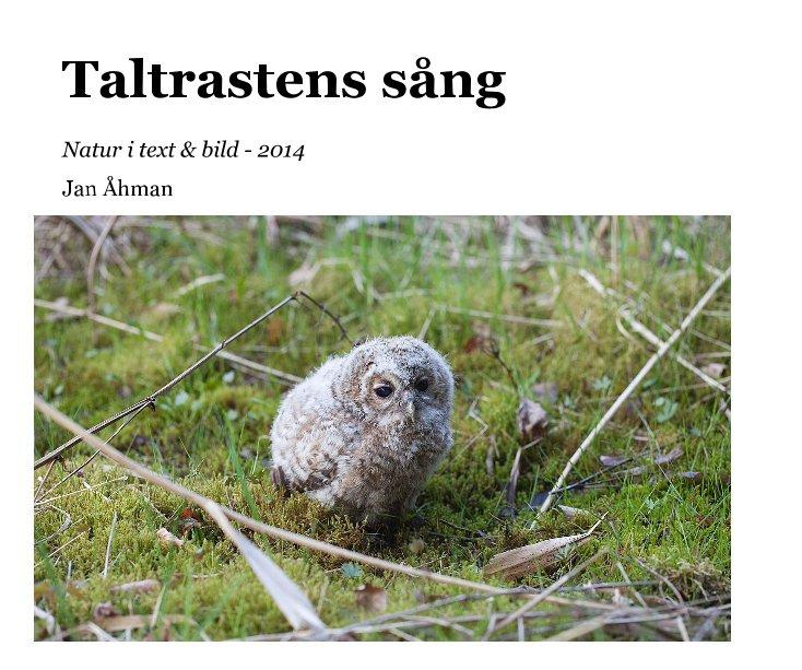 View Taltrastens sång by Jan Åhman