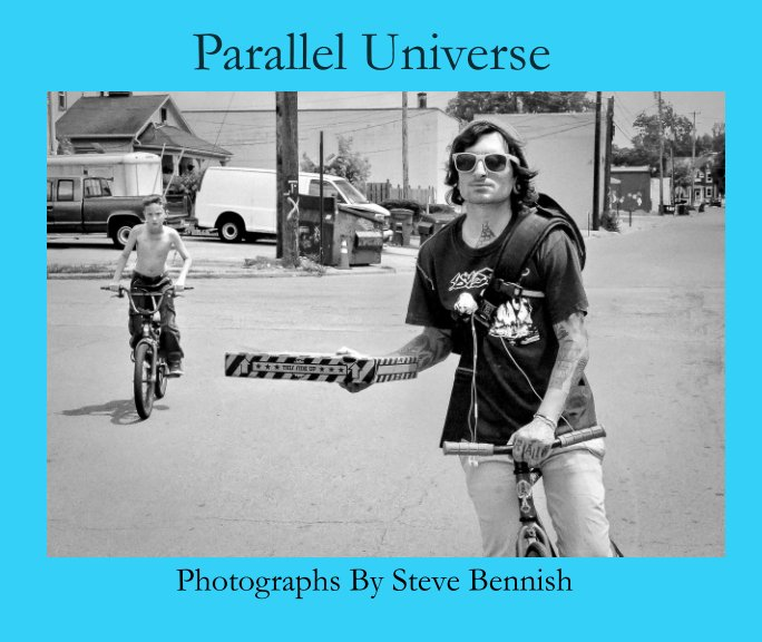View Parallel Universe by Steve Bennish