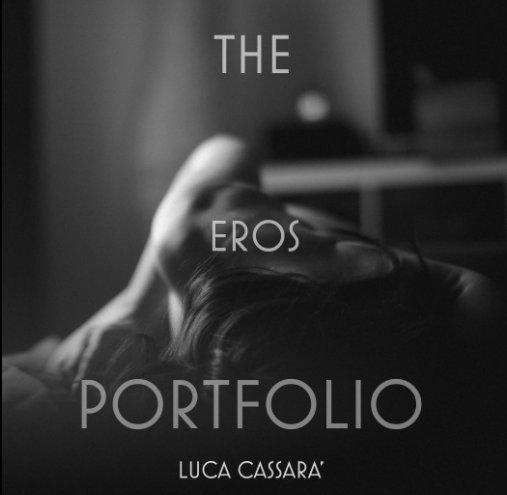 View The Eros Portfolio by Luca Cassarà