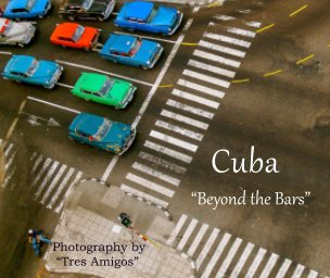 "Cuba  ""Beyond the Bars"" book cover"
