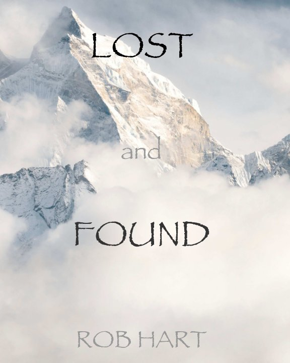 View Lost and Found by Rob Hart