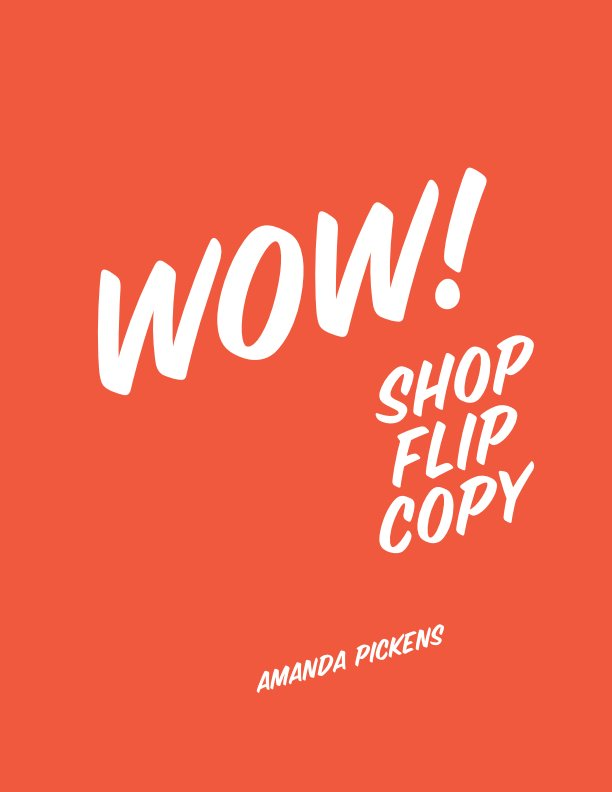 View WOW! Shop, Flip, Copy by Amanda Pickens