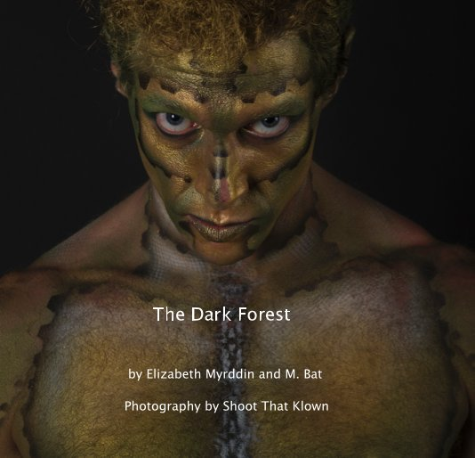 View The Dark Forest by Shoot That Klown