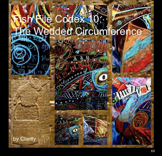 View Fish File Codex 10: The Wedded Circumference by Clarity