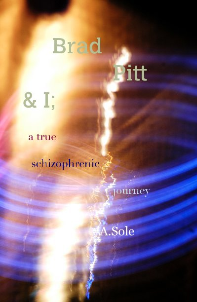 View Brad Pitt & I by A Sole