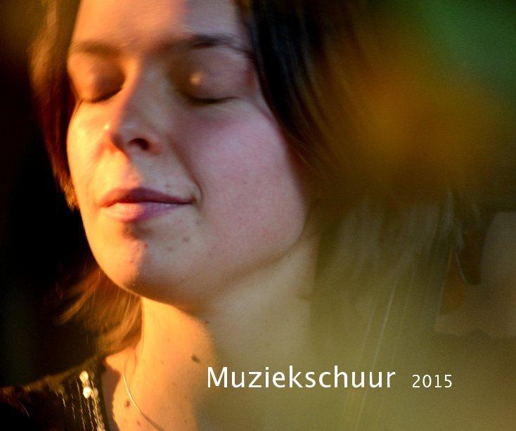 View Muziekschuur 2015 by Rik Palmans