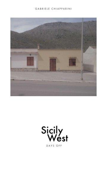 View Sicily. West. by Gabriele Chiapparini
