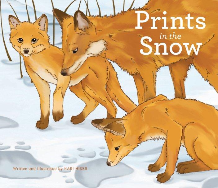 View Prints in the Snow by Kari Hiser