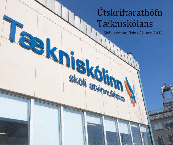 View Útskriftarathöfn Tækniskólans by Anna Fjóla