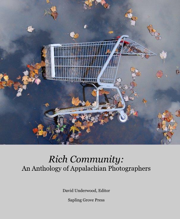 View Rich Community: by Sapling Grove Press