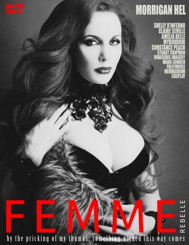 View Femme Rebelle Magazine June 2015 by Nicola Grimshaw-Mitchell