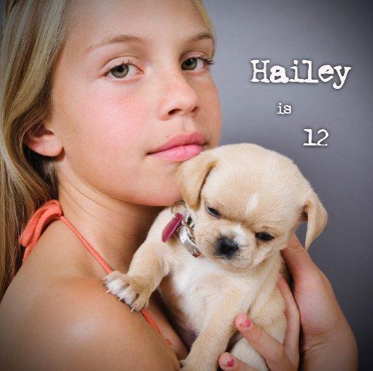 Ver Hailey is 12 por steph fowler