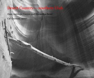 Desert Country--- southern Utah book cover
