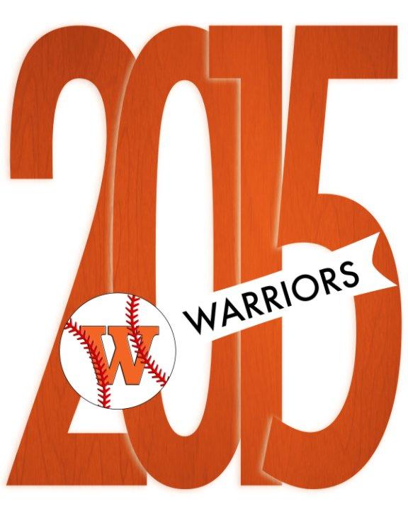 View Westwood Baseball Yearbook 2015 by Westwood Baseball