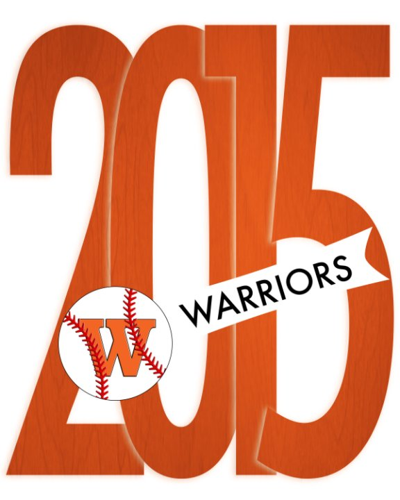 View Westwood Baseball Yearbook 2015 by Westwood Baseball