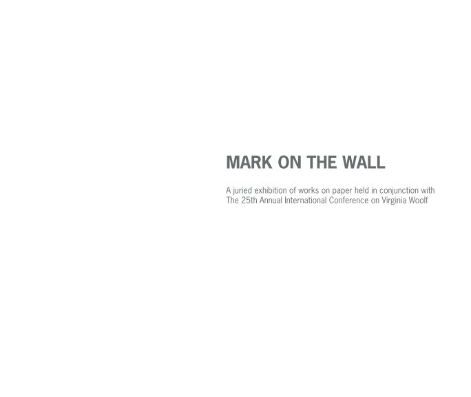 View Mark on the Wall by The Gallery at Greenly Center, Bloomsburg University of PA