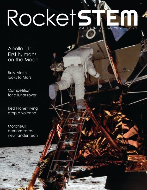 View RocketSTEM Magazine #8 - July 2014 by RocketSTEM Media Foundation