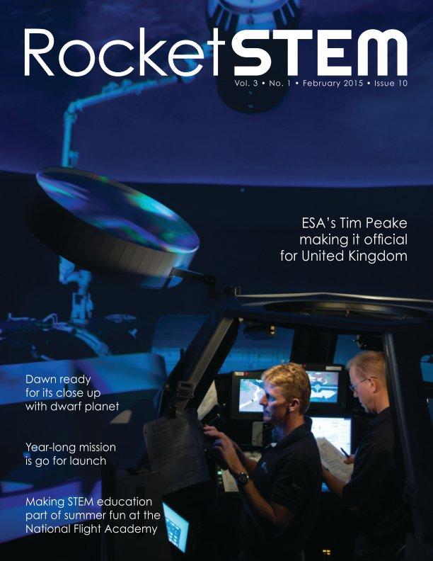 View RocketSTEM Magazine #10 - February 2015 by RocketSTEM Media Foundation
