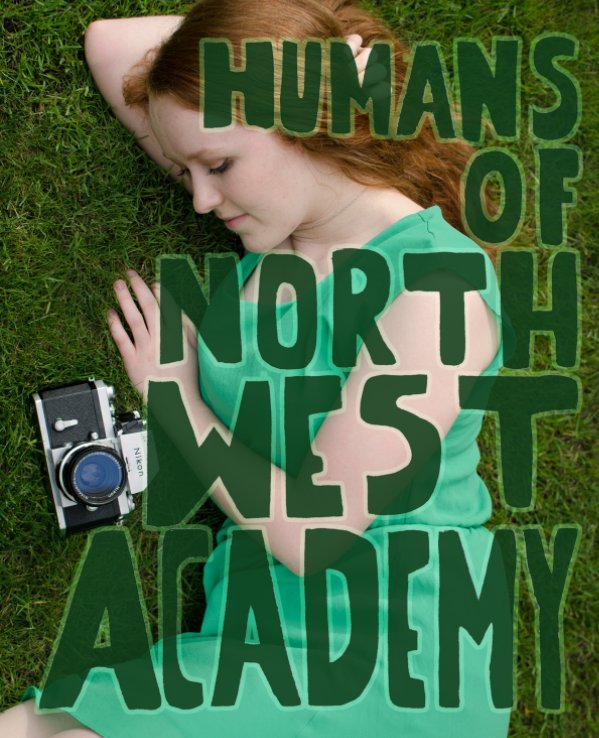 View Humans of Northwest Academy by Sofia Marcus-Myers