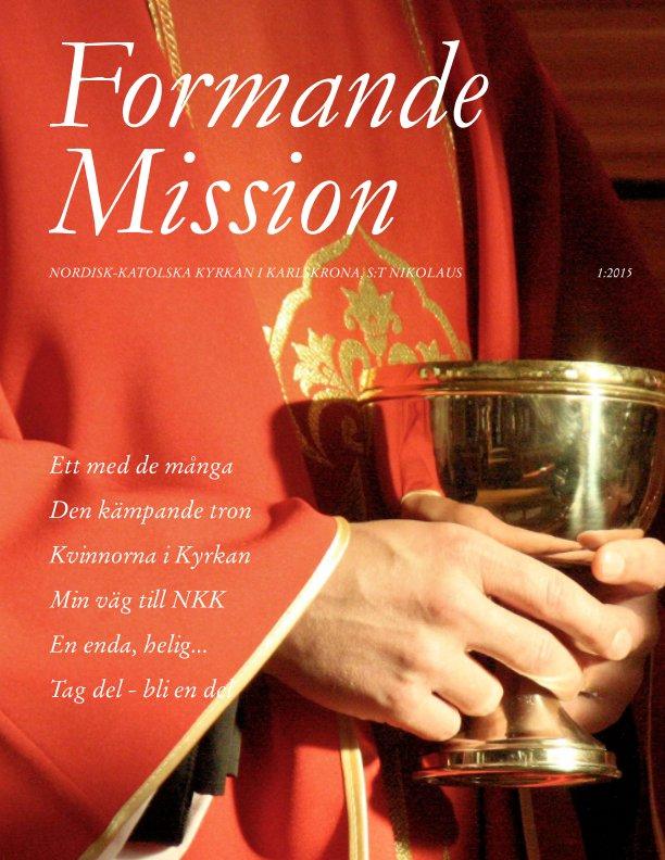View Formande Mission by Fr. Franciskus Urban