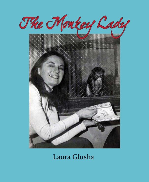 View The Monkey Lady - premium by Laura Glusha