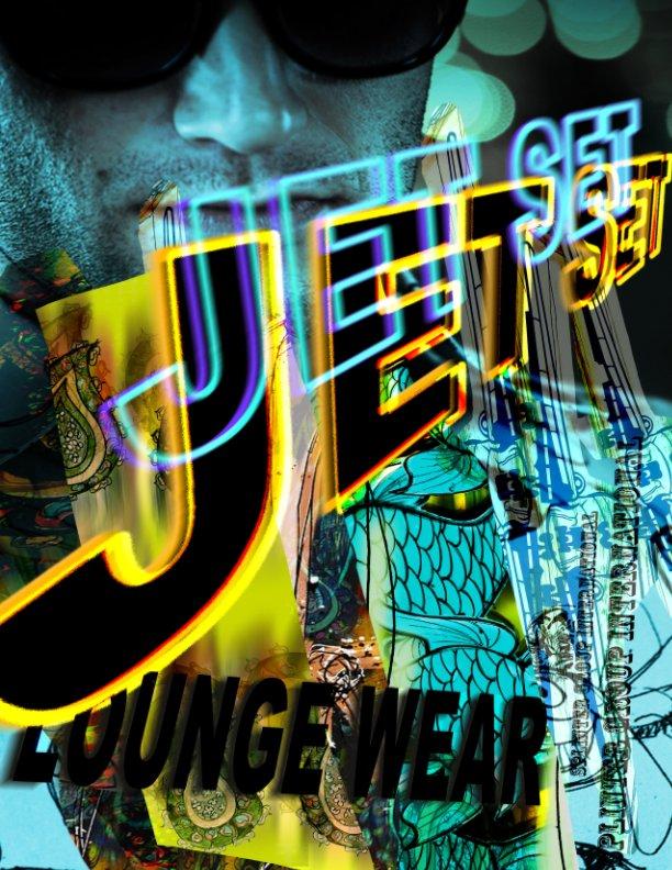 View Jet Set Loung Wear Magazine by Dennis Balk