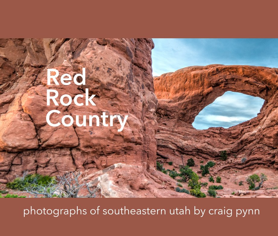 View Red Rock Country by Craig Pynn