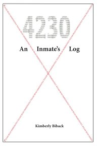 4230 An Inmate's Log book cover