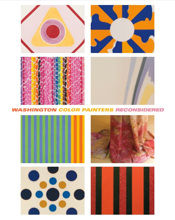 View Washington Color Painters Reconsidered by Helaine Posner and Sue Scott