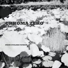 CHROMA ZERO book cover