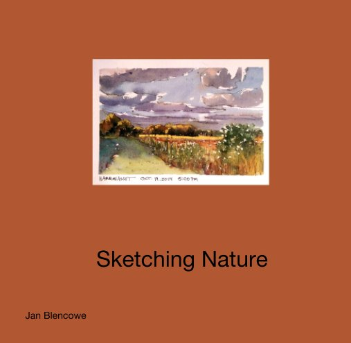 View Sketching Nature by Jan Blencowe