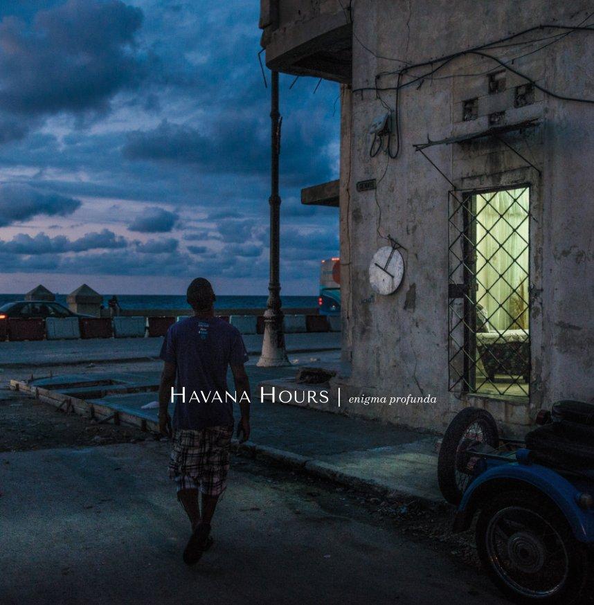 Havana Hours nach Joerg Alexander Reichardt anzeigen