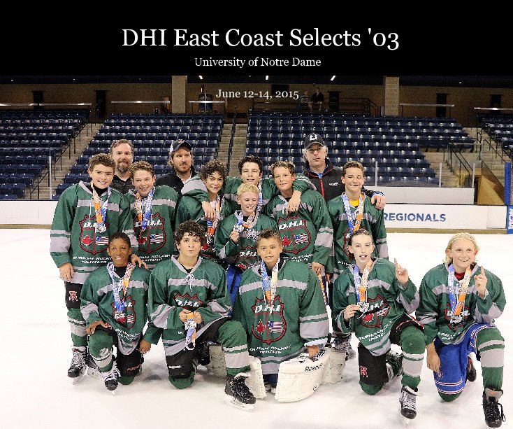 View DHI East Coast Selects '03 by June 12-14, 2015