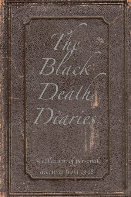 the black death diaries by 7  4