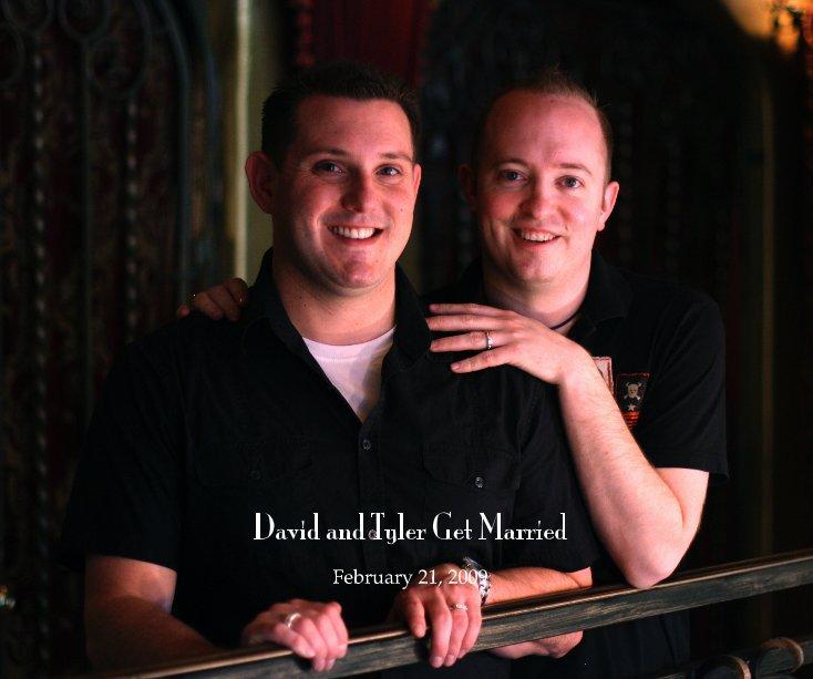 Bekijk David and Tyler Get Married op February 21, 2009
