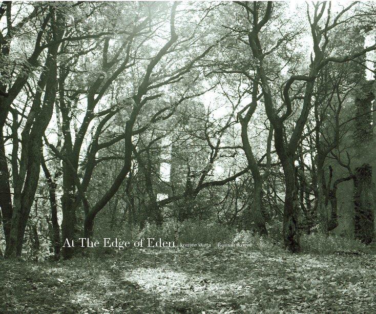 View At The Edge of Eden / koniec sveta by Roman Korec