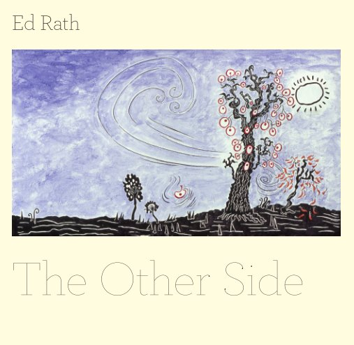 View Ed Rath-The Other Side by David Johnson