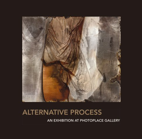 View Alternative Process by PhotoPlace Gallery