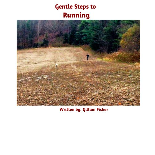View Gentle Steps to Running 5K by Gillian Fisher