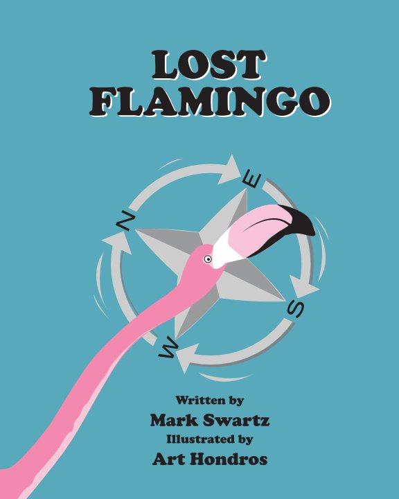 View Lost Flamingo by Mark Swartz and Art Hondros