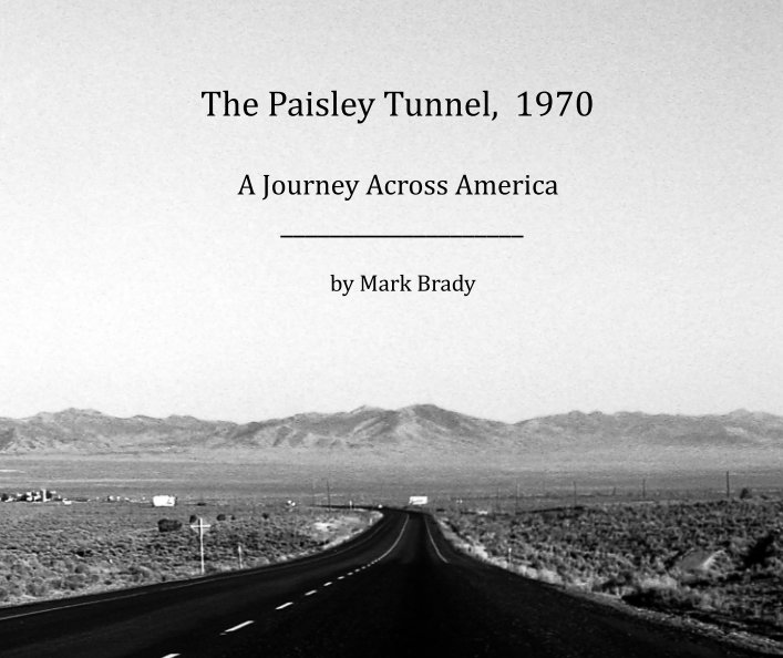 View The Paisley Tunnel, 1970 by MARK BRADY